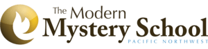 The Modern Mystery School - Pacific Northwest - Seattle, Tacoma, Bellevue, Bothell, Kirkland, Shoreline, Lynnwood